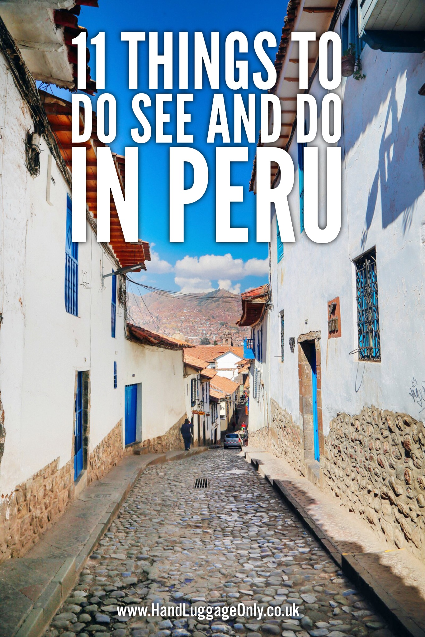 11 Things To Do And See In Peru (1)