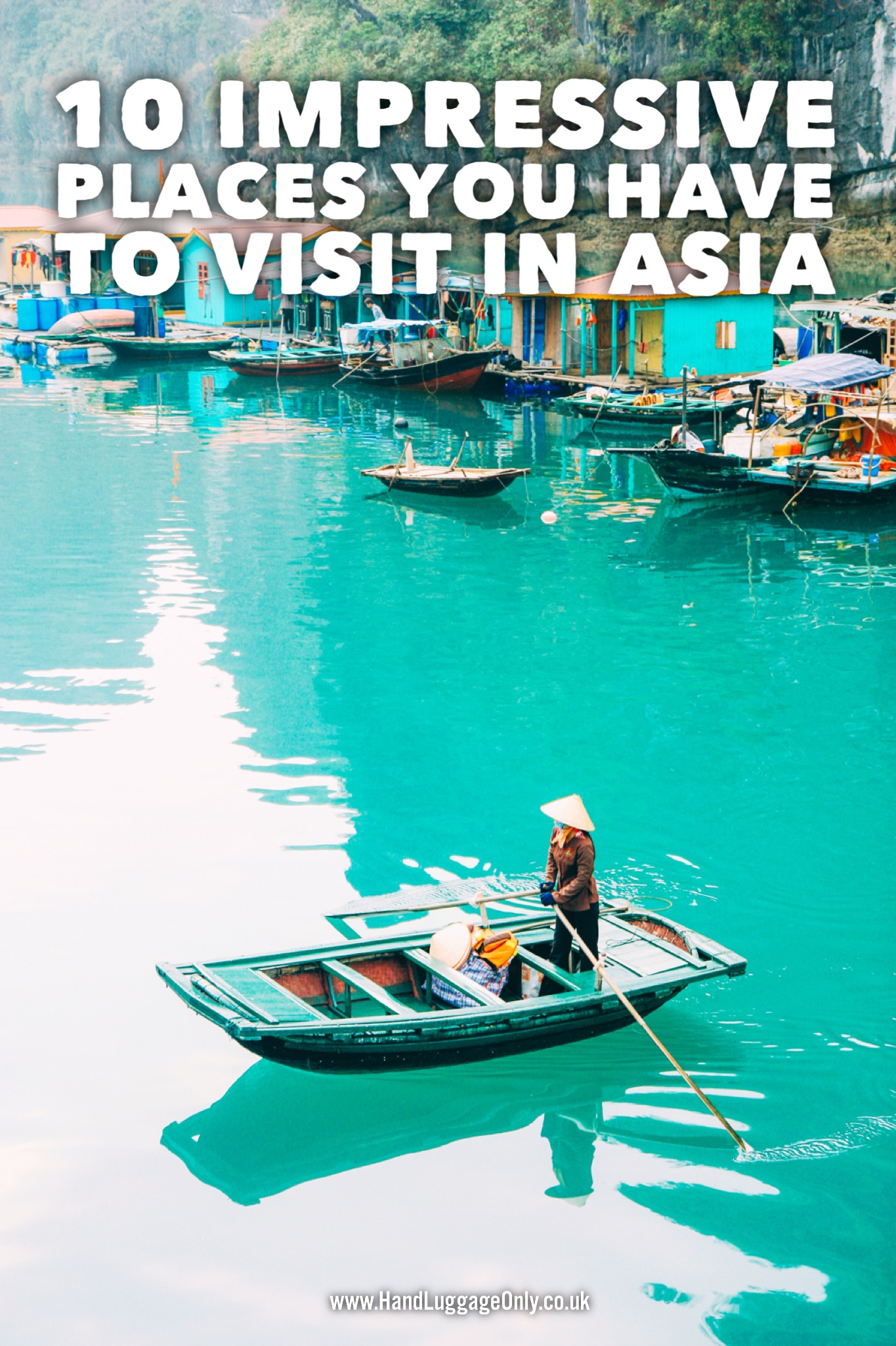 10 Fantastic Places You Need to Visit In Asia (And Why)! (1)