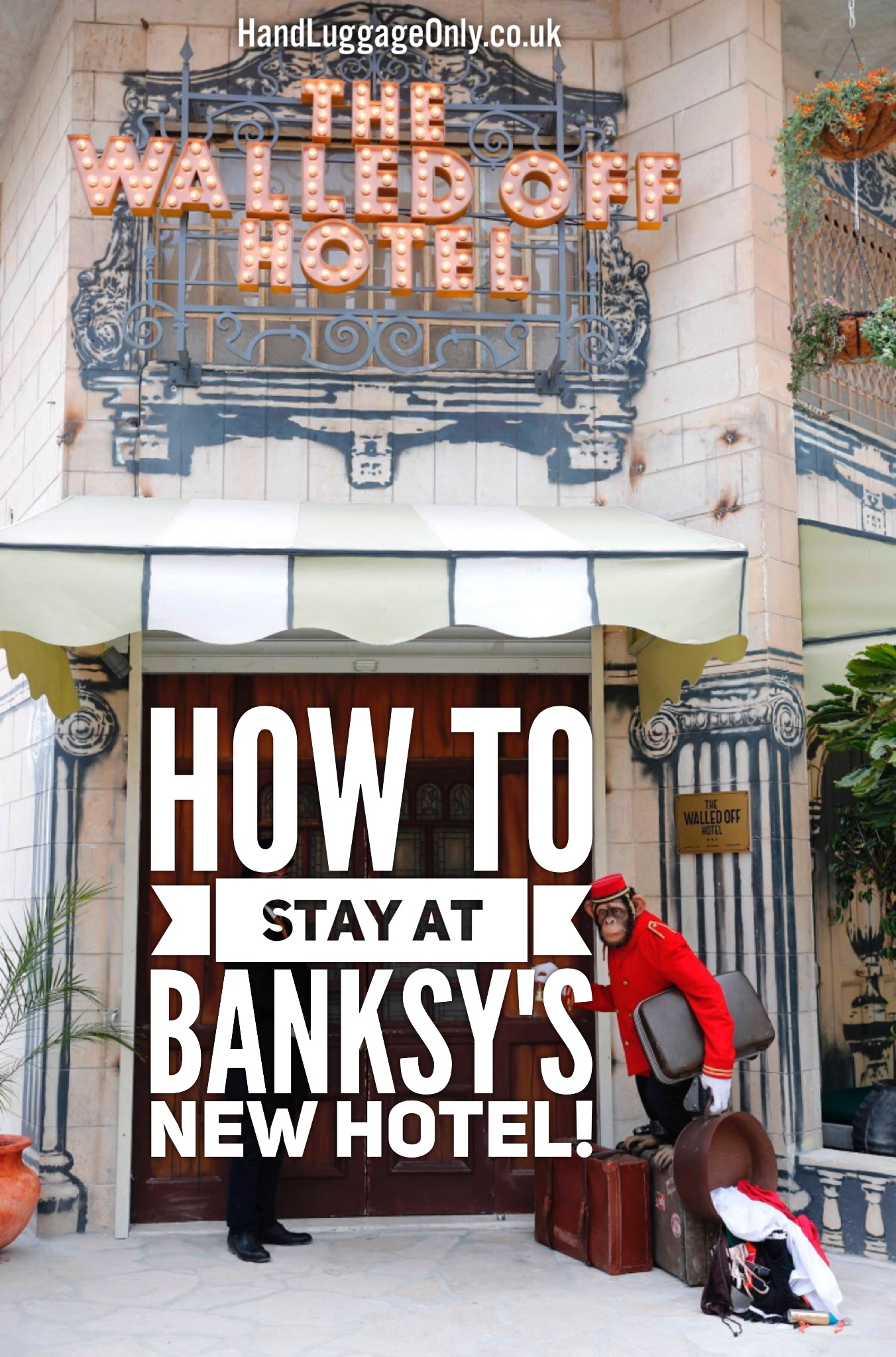 Here's How To Visit Banksy New And Unique Hotel, The Walled Off Hotel! (1)