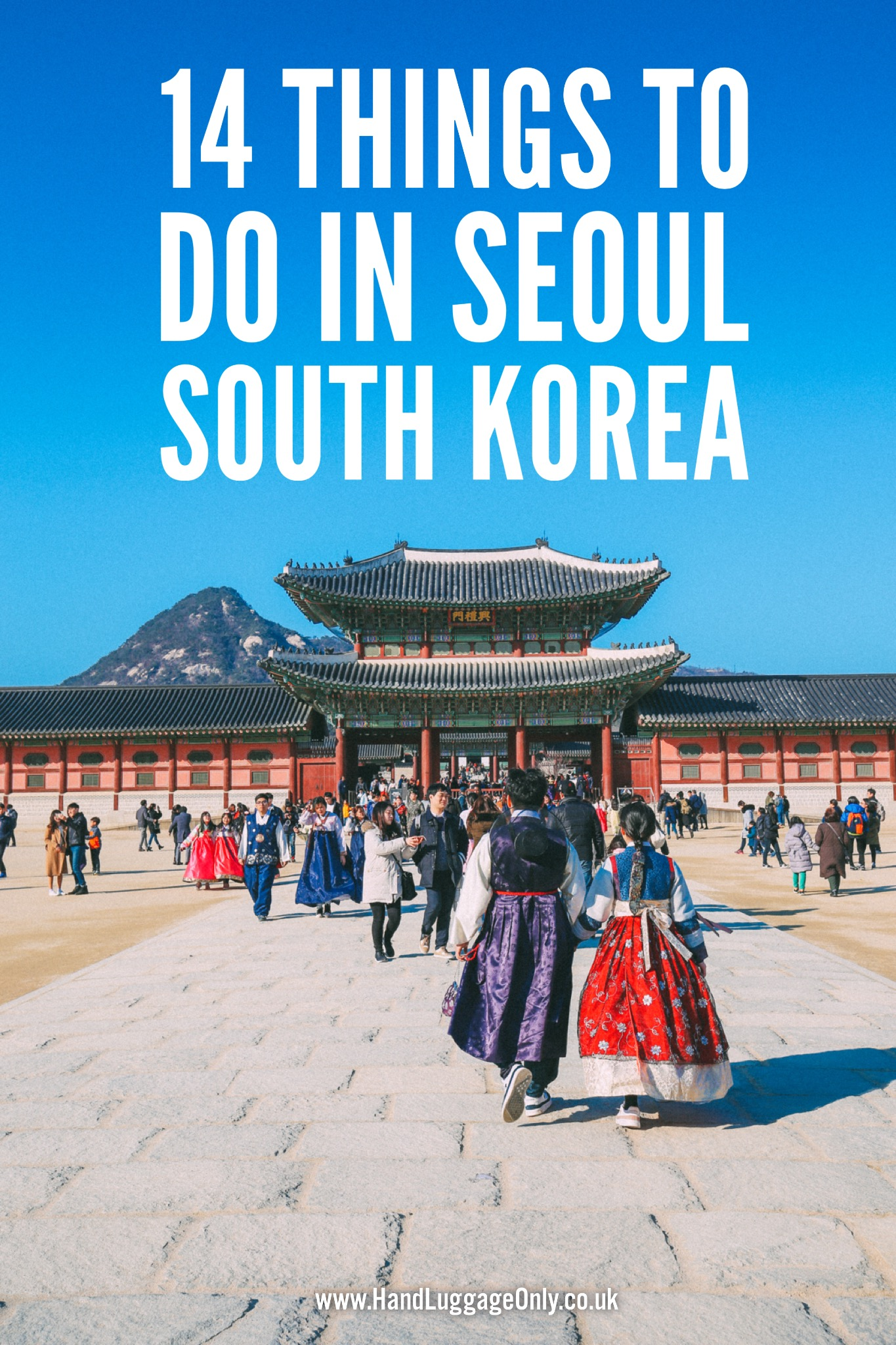 14 Fantastic Things To Do In Seoul, South Korea