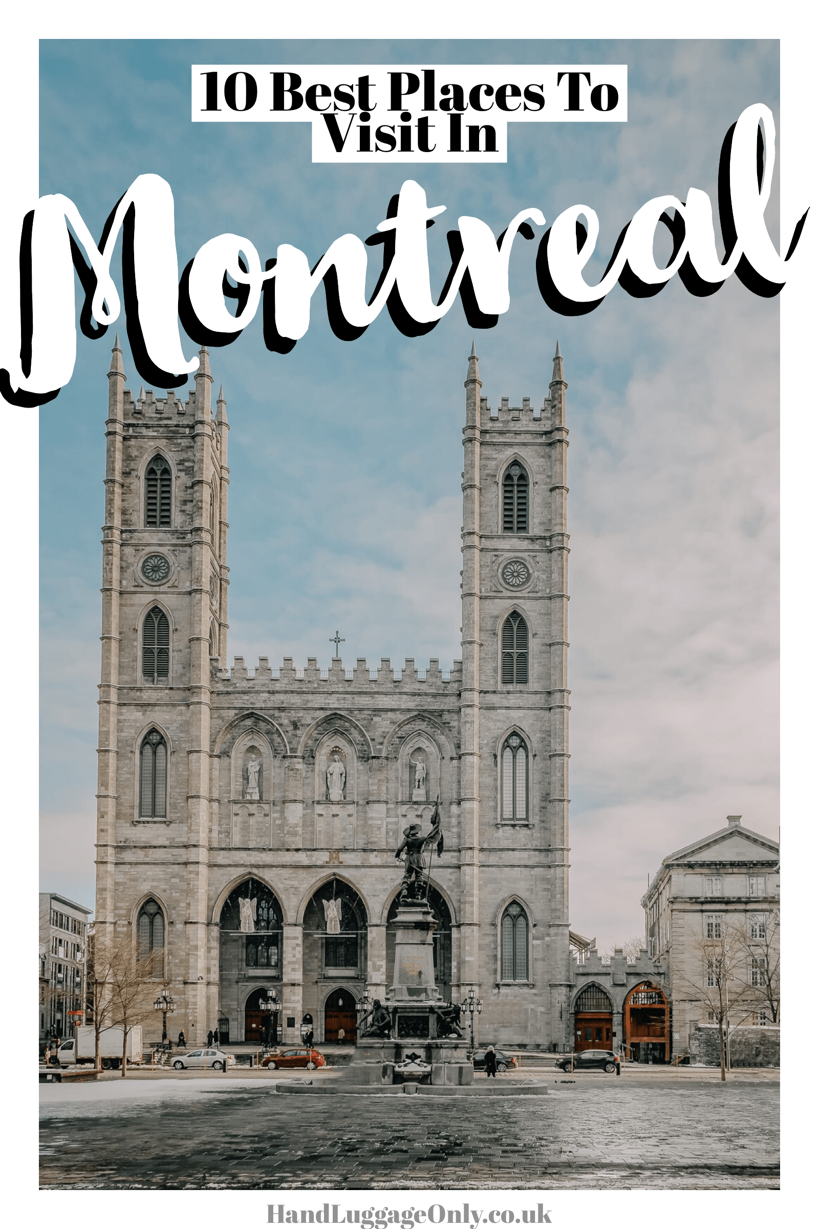 10 Best Things To Do In Montreal - Canada (1)