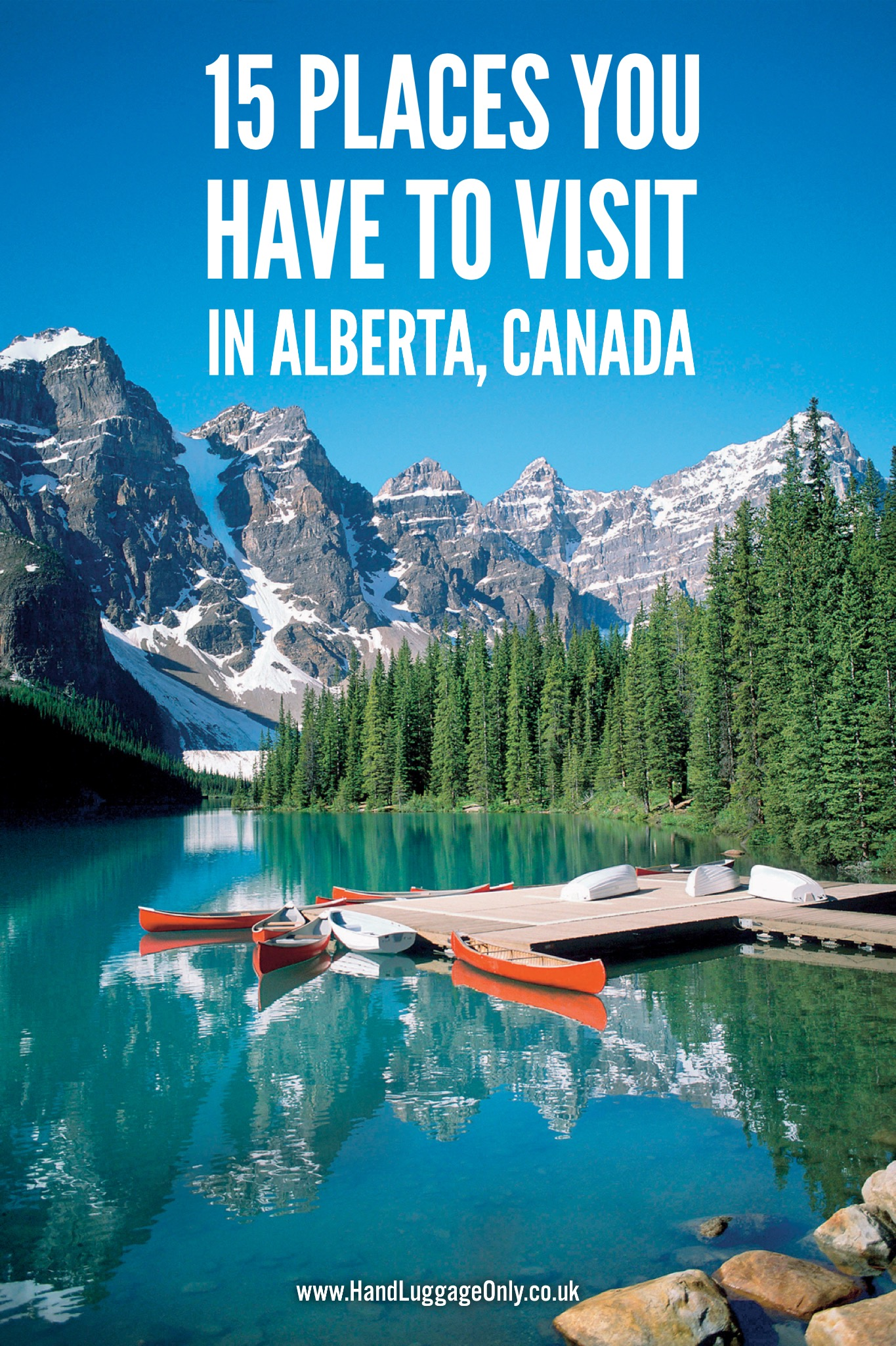 15 beautiful places you have to visit in alberta canada for Canadian cities to visit