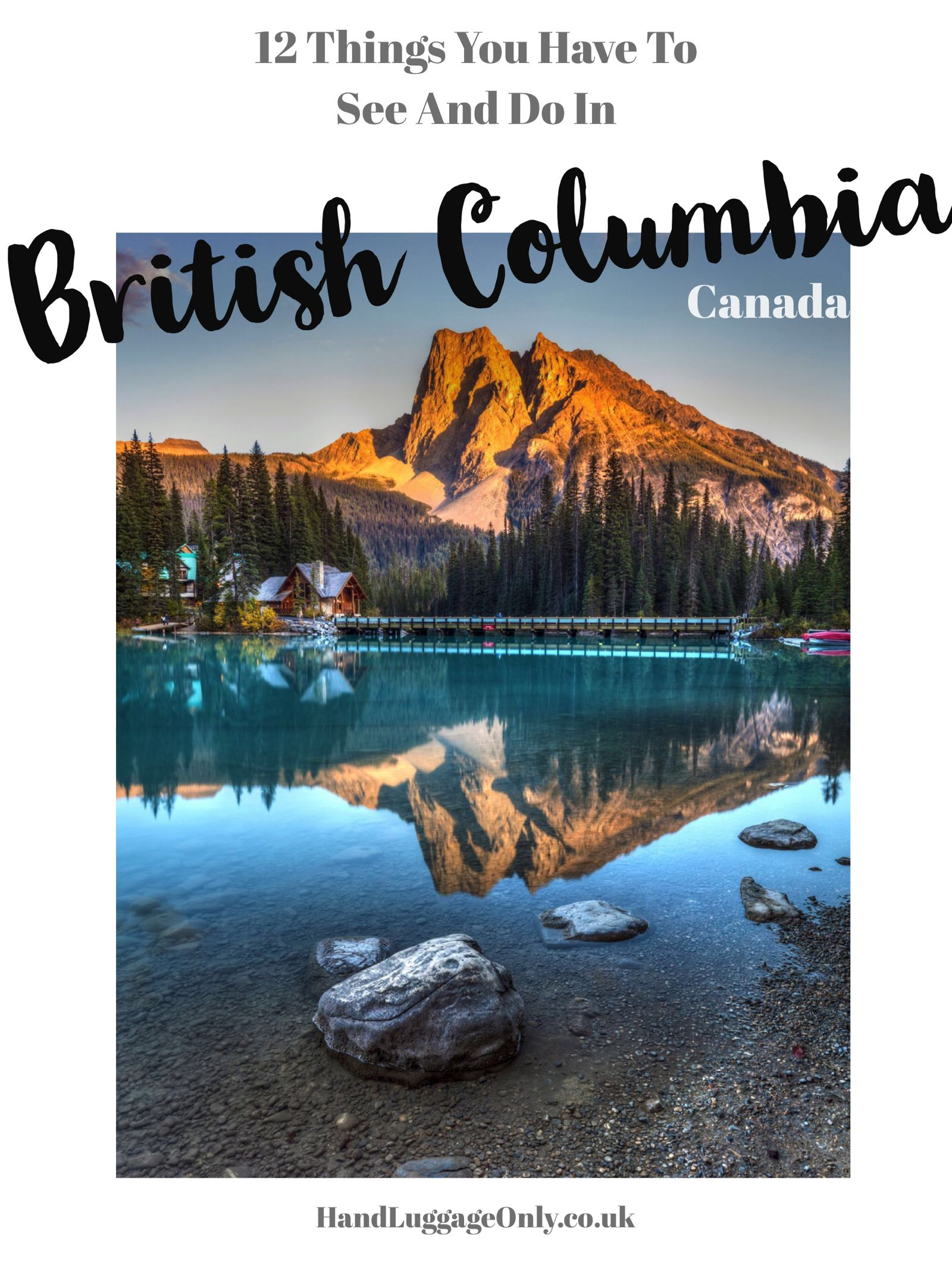 12 Beautiful Places To Visit in British Columbia, Canada (20)