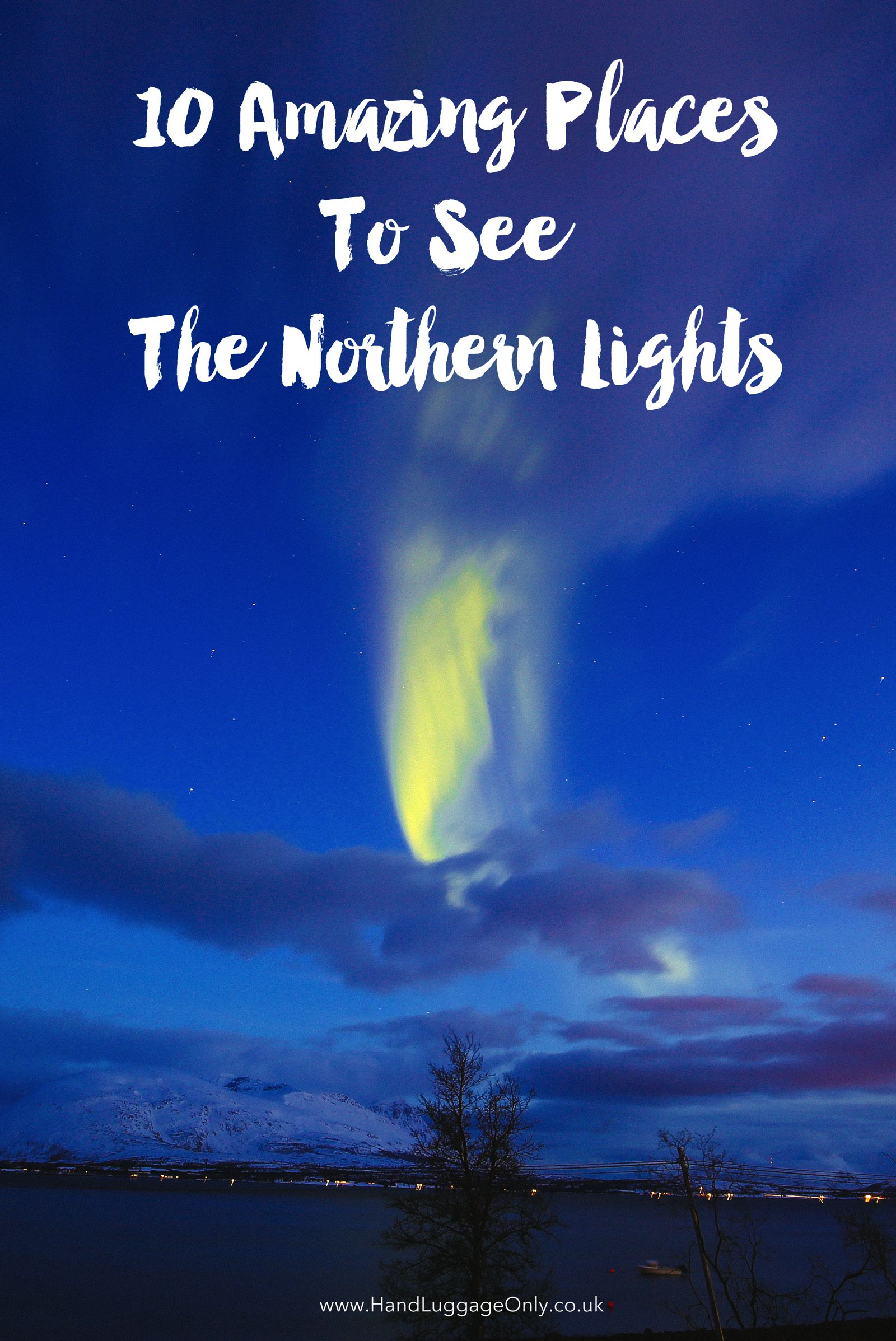 10 Of The Best Places In The World To See The Northern Lights! (2)