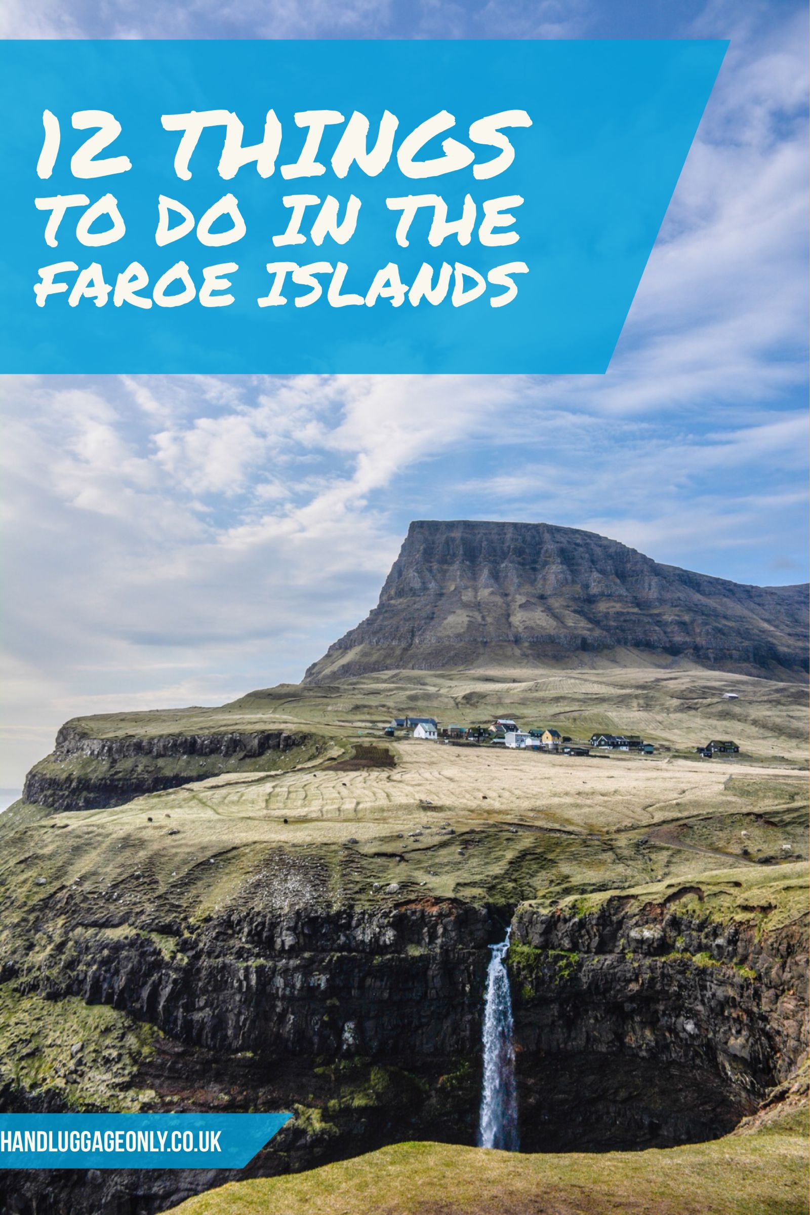 12 Things You Have To See In The Faroe Islands 2018