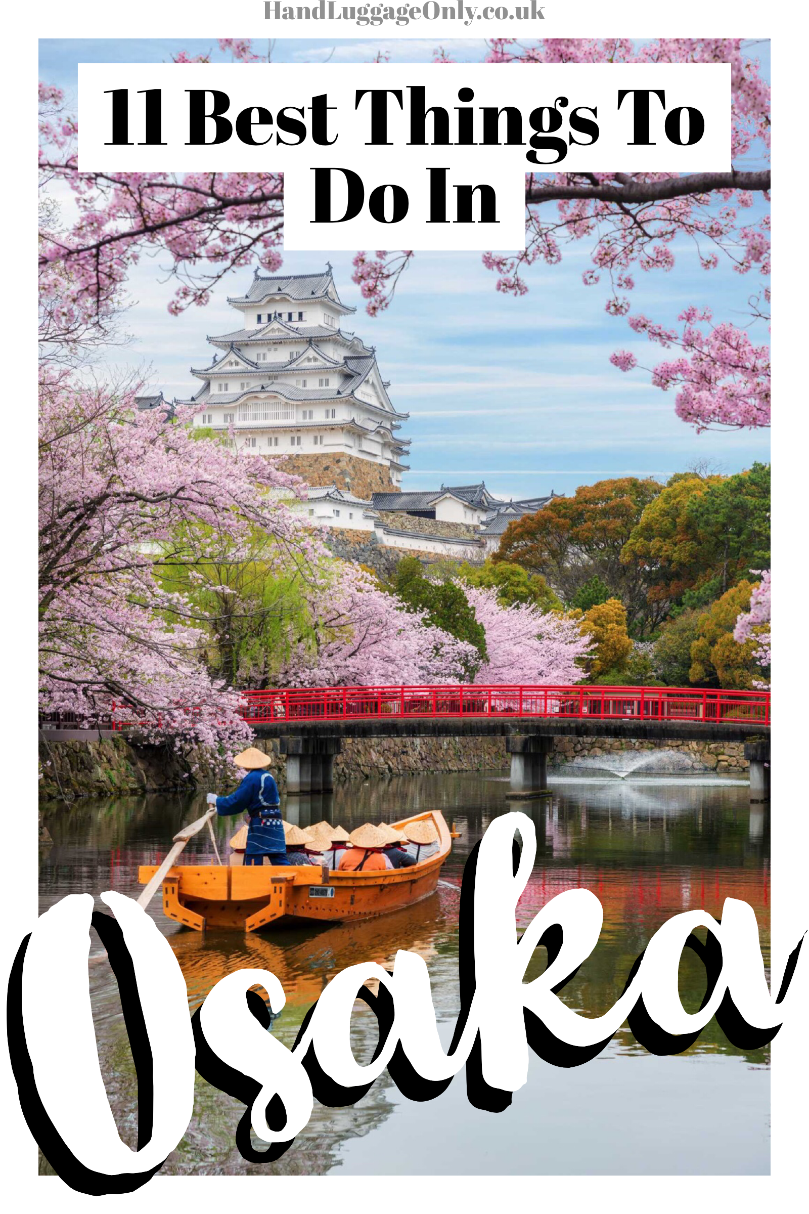 11 Very Best Things To Do In Osaka - Japan (1)