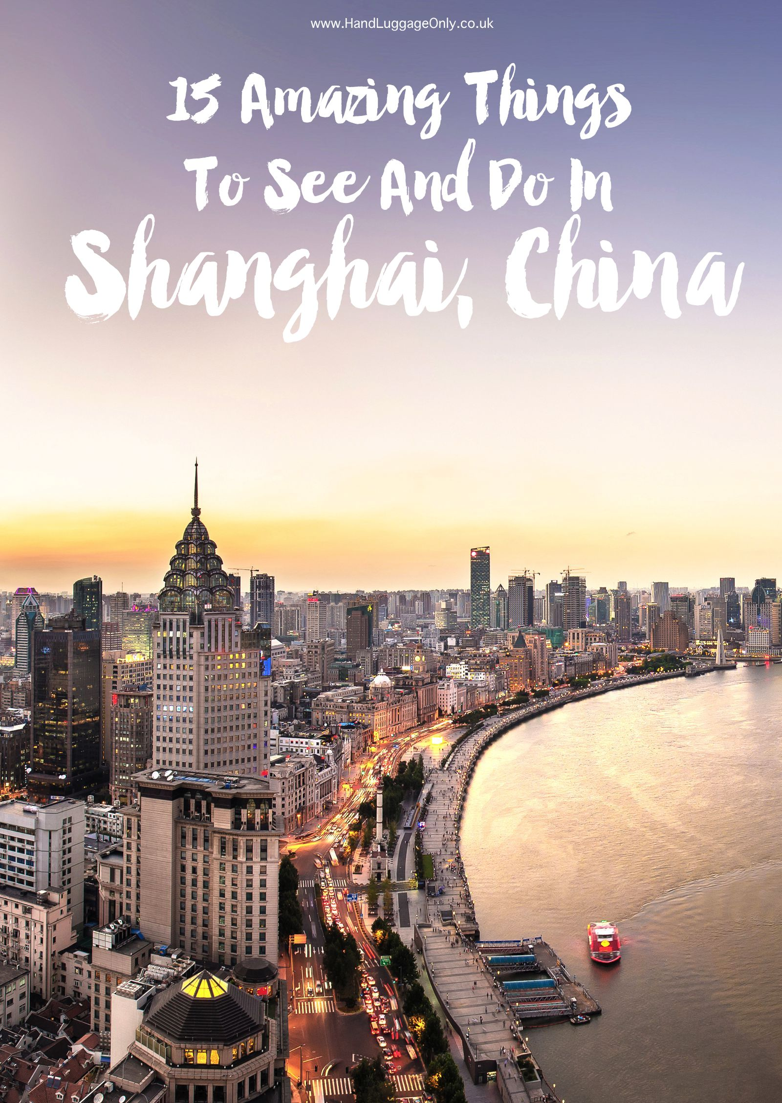 15 Amazing Things To See And Do In Shanghai, China (1)