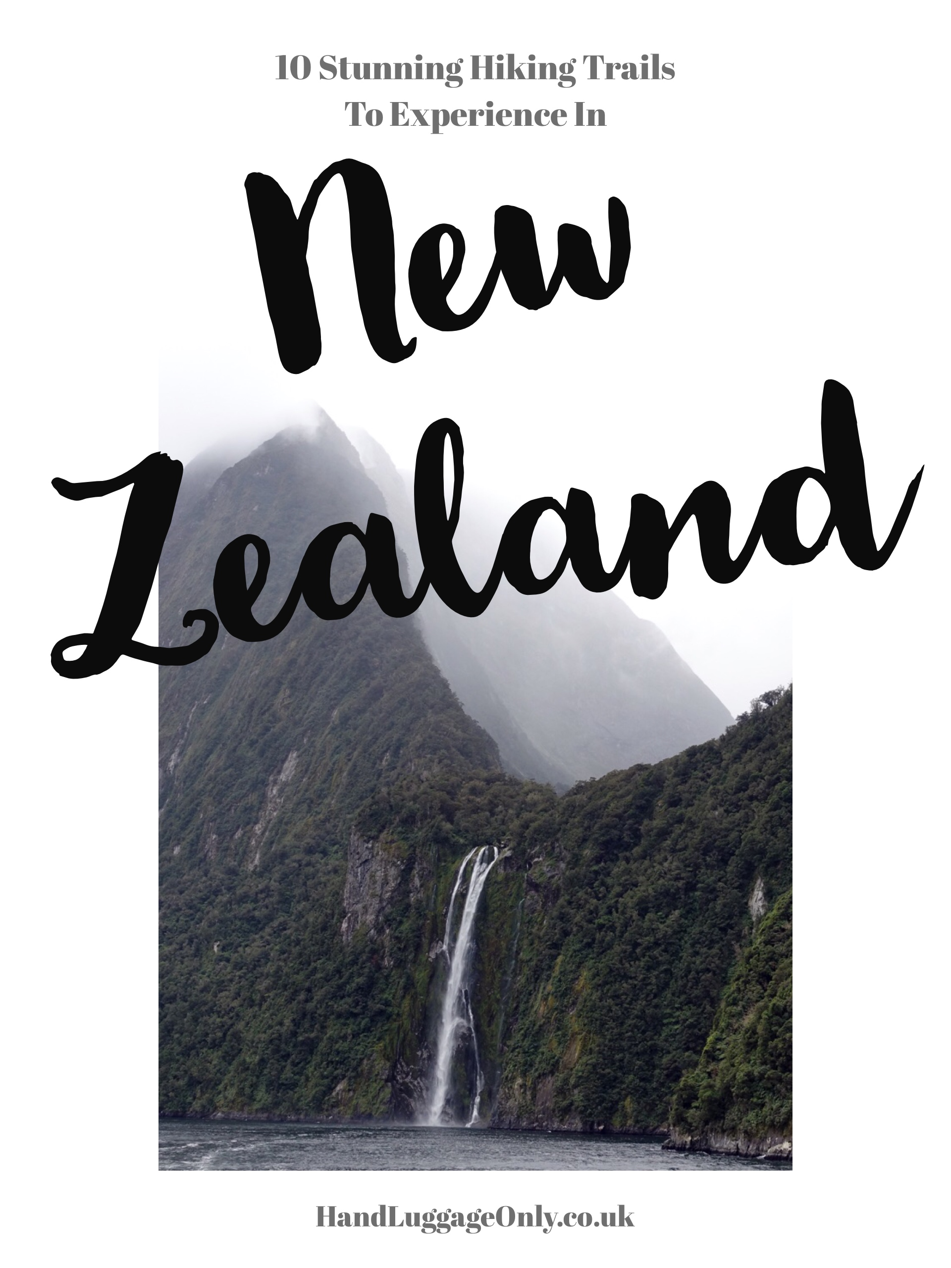 10 Absolutely Beautiful Hiking Trails You Have To Do In New Zealand (1)