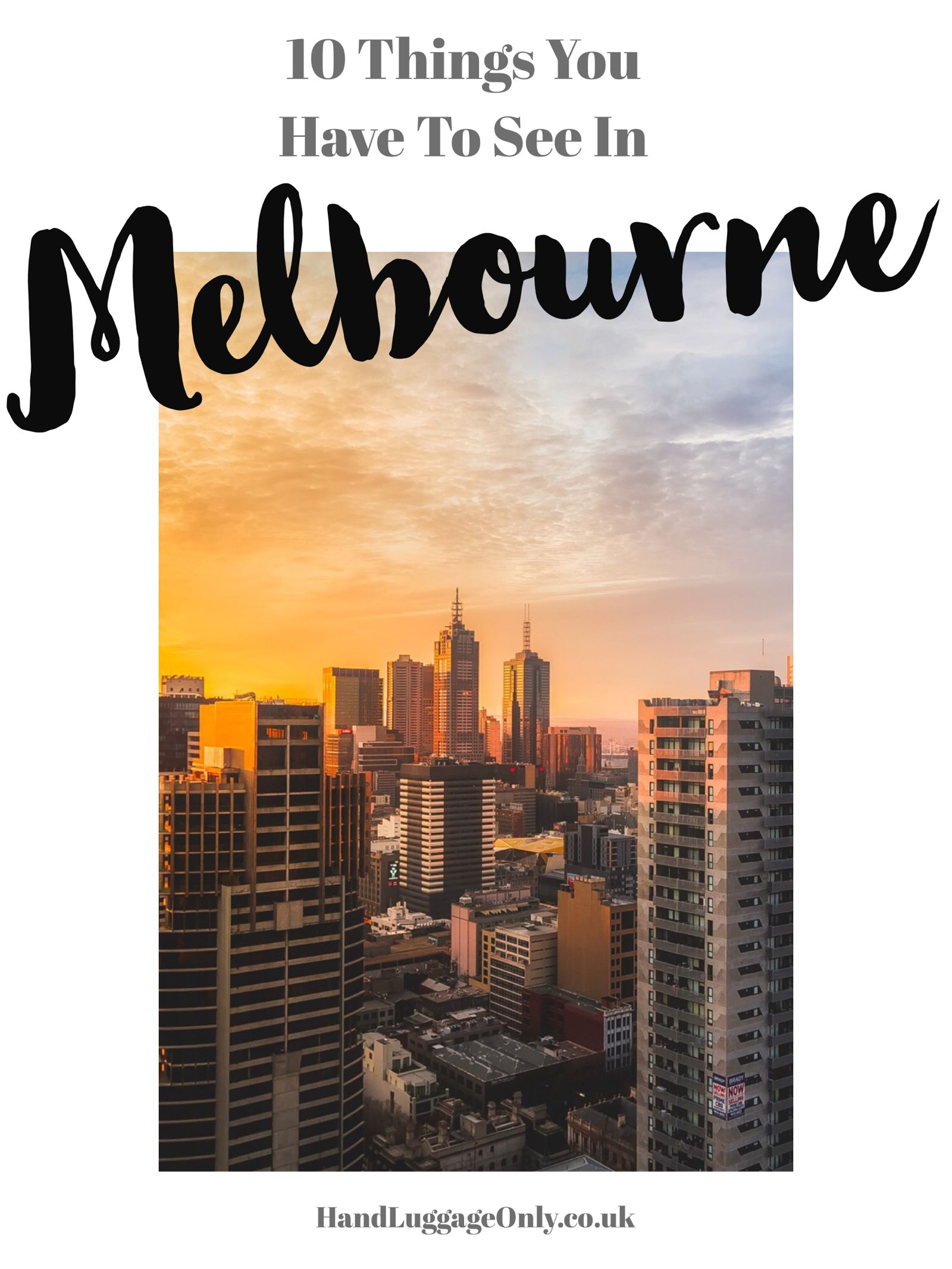 10 Fantastic Sights You Have To See in Melbourne, Australia (2)