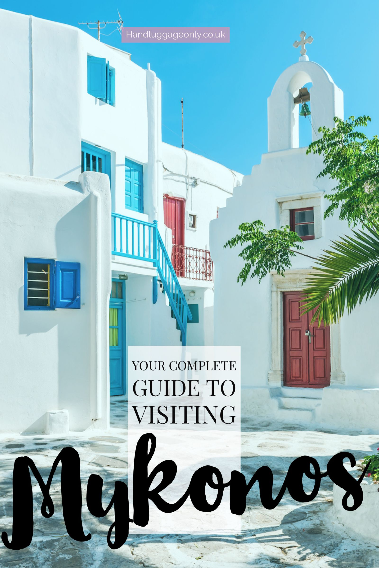 The Complete Guide On Things To See, Do And Eat In Mykonos, Greece (3)