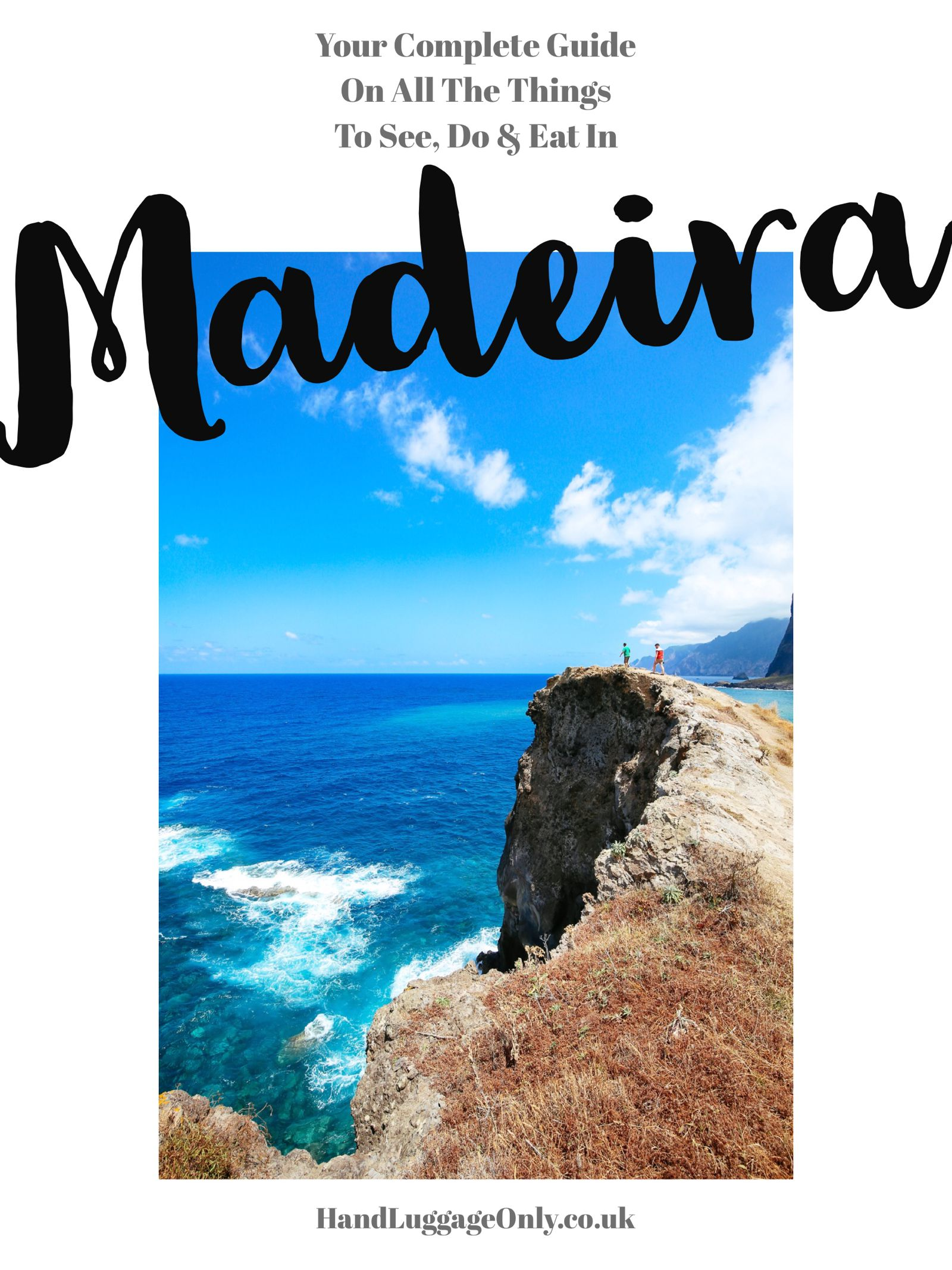 The Complete Guide To Visiting Madeira Things To See Do Eat (57)