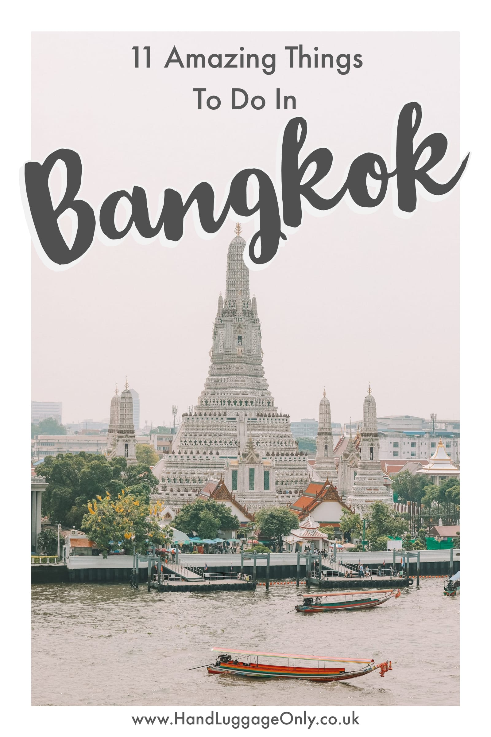 11 Best Things To Do In Bangkok, Thailand