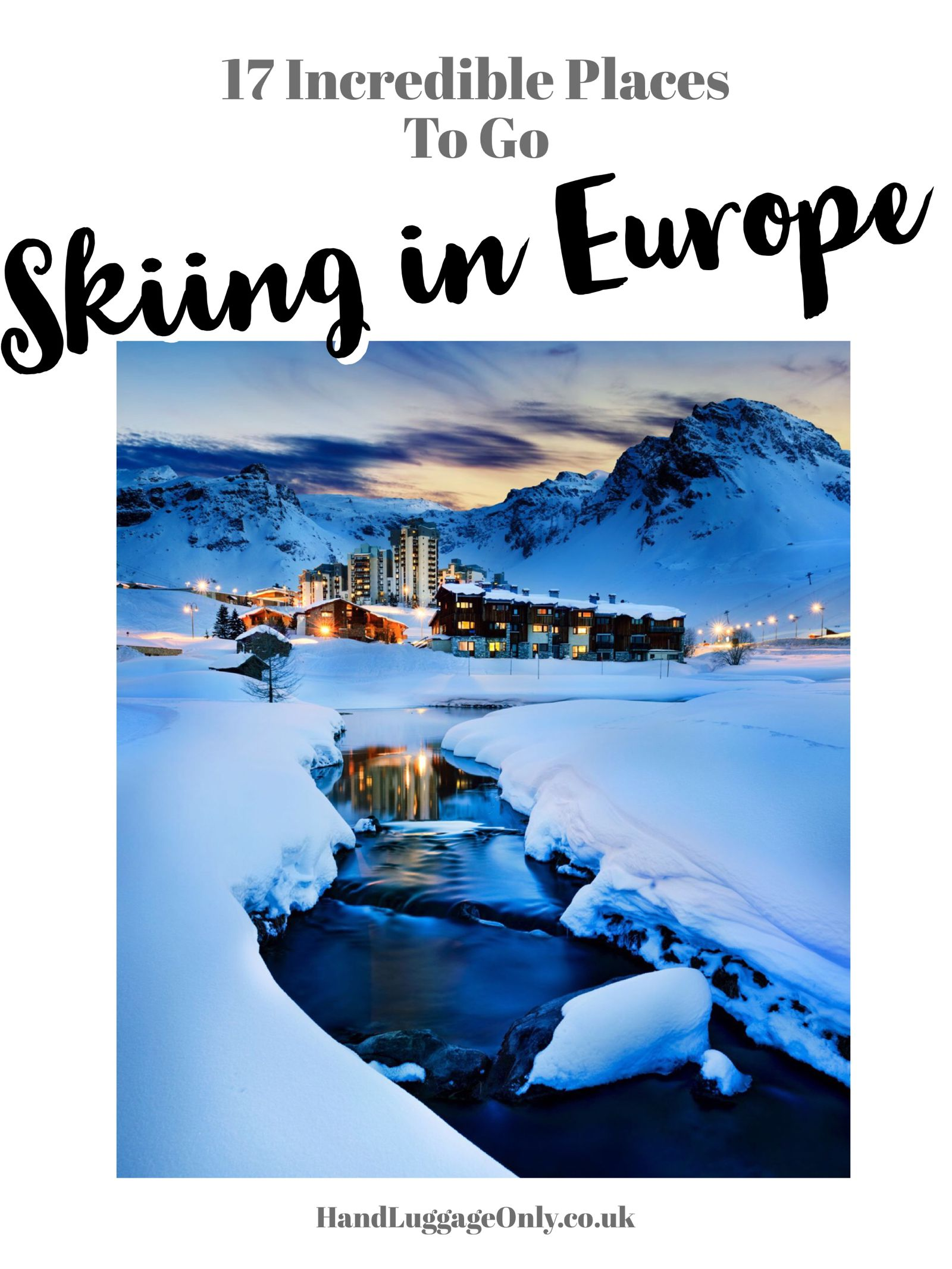17 Incredible Places To Go Skiing In Europe (1)