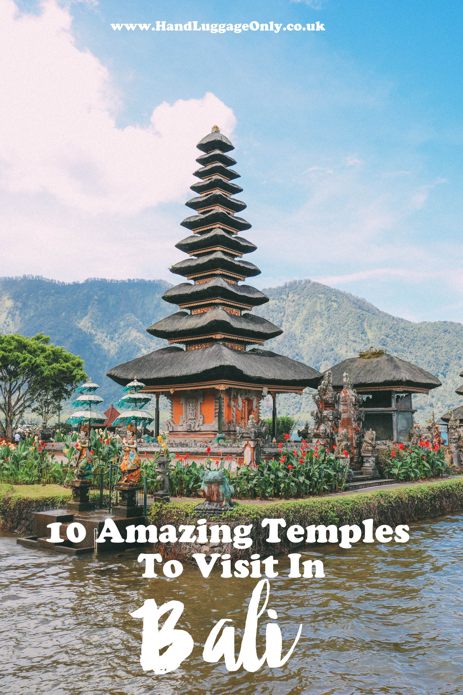 11 Amazing Temples You Have To Visit In Bali And Why! (1)