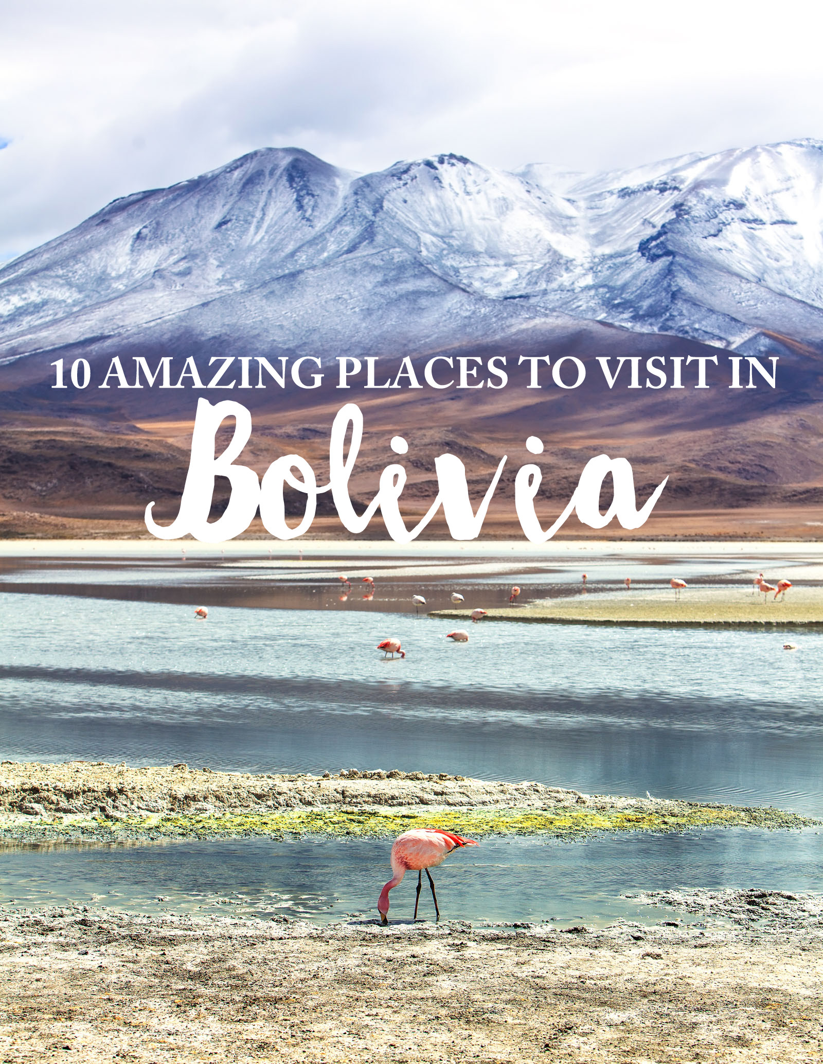 10 Amazing Places You Need To See In Bolivia