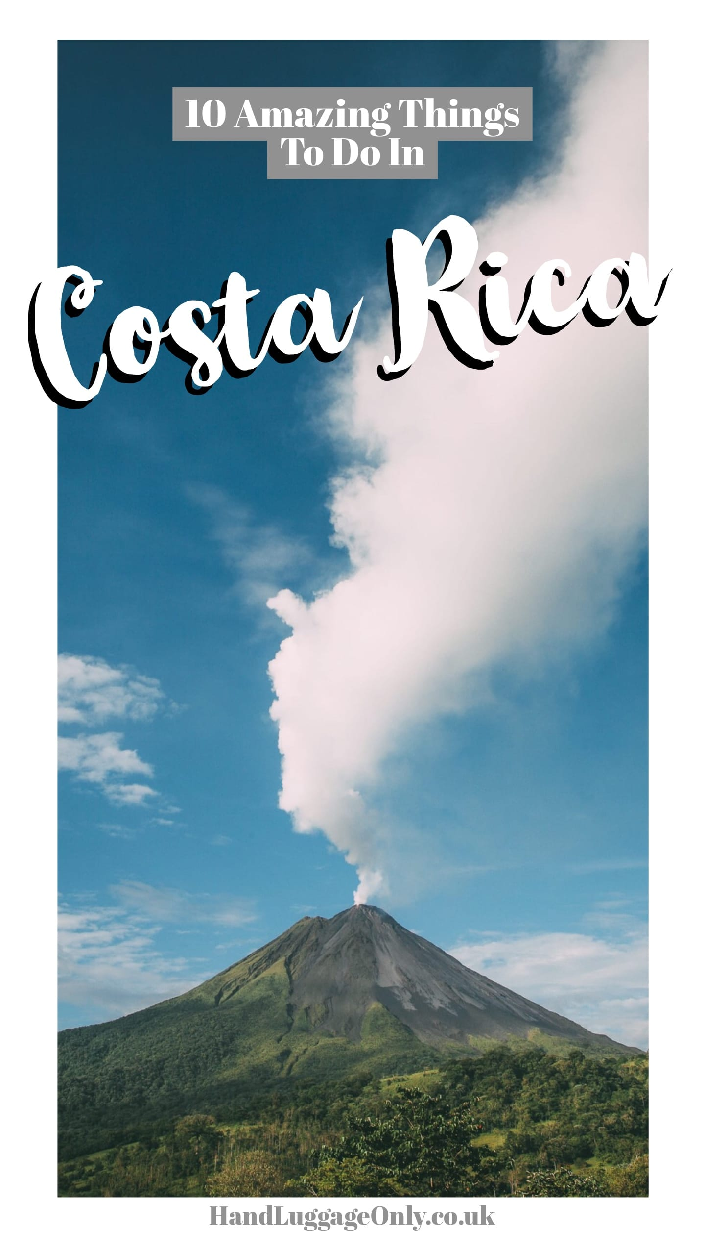 10 Amazing Things To Do In Costa Rica (1)