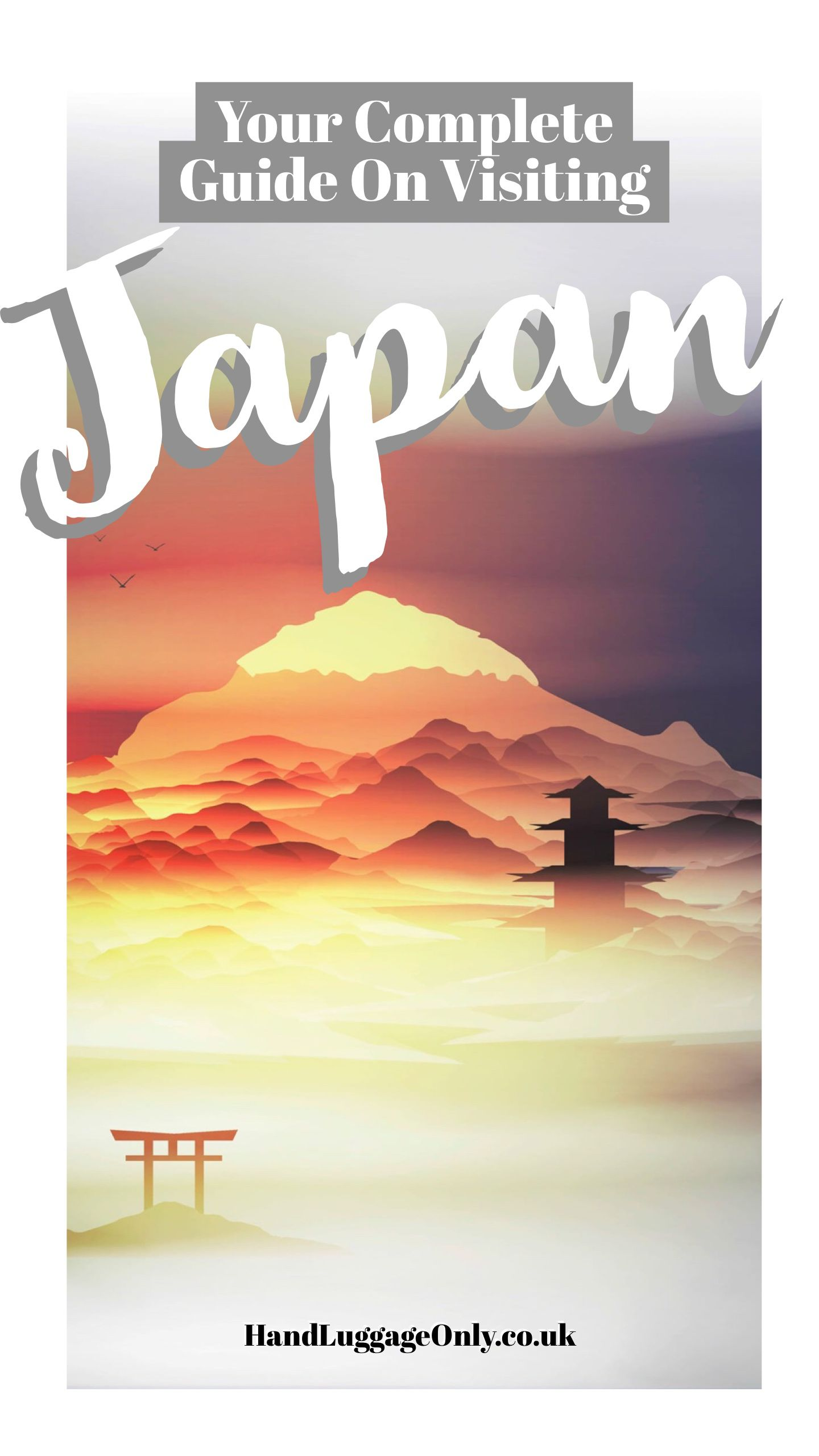 Your Complete Guide On Things To See And Do In Japan (1)