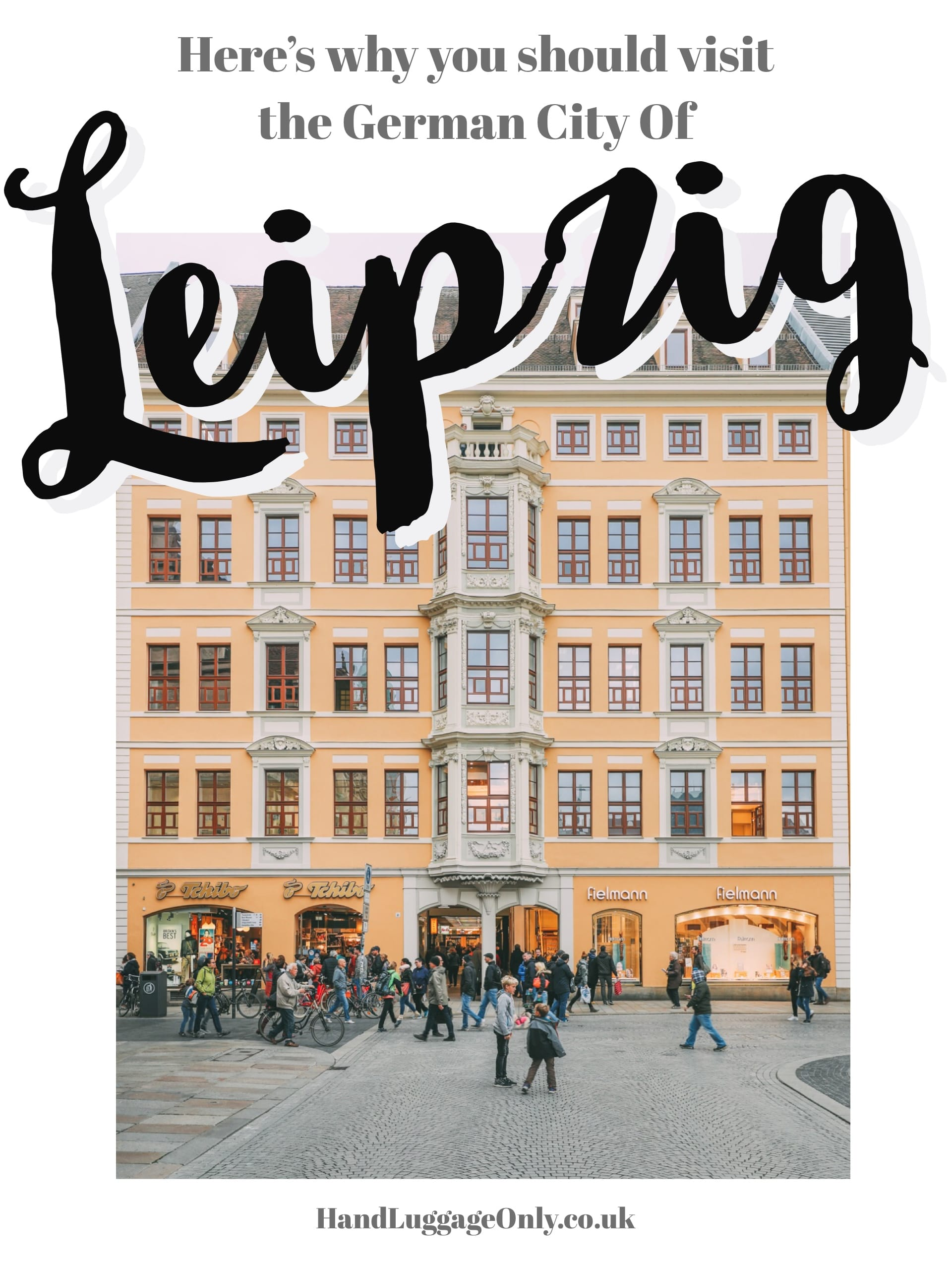 Leipzig – That German City You Never Really Think Of Visiting But Absolutely Should!