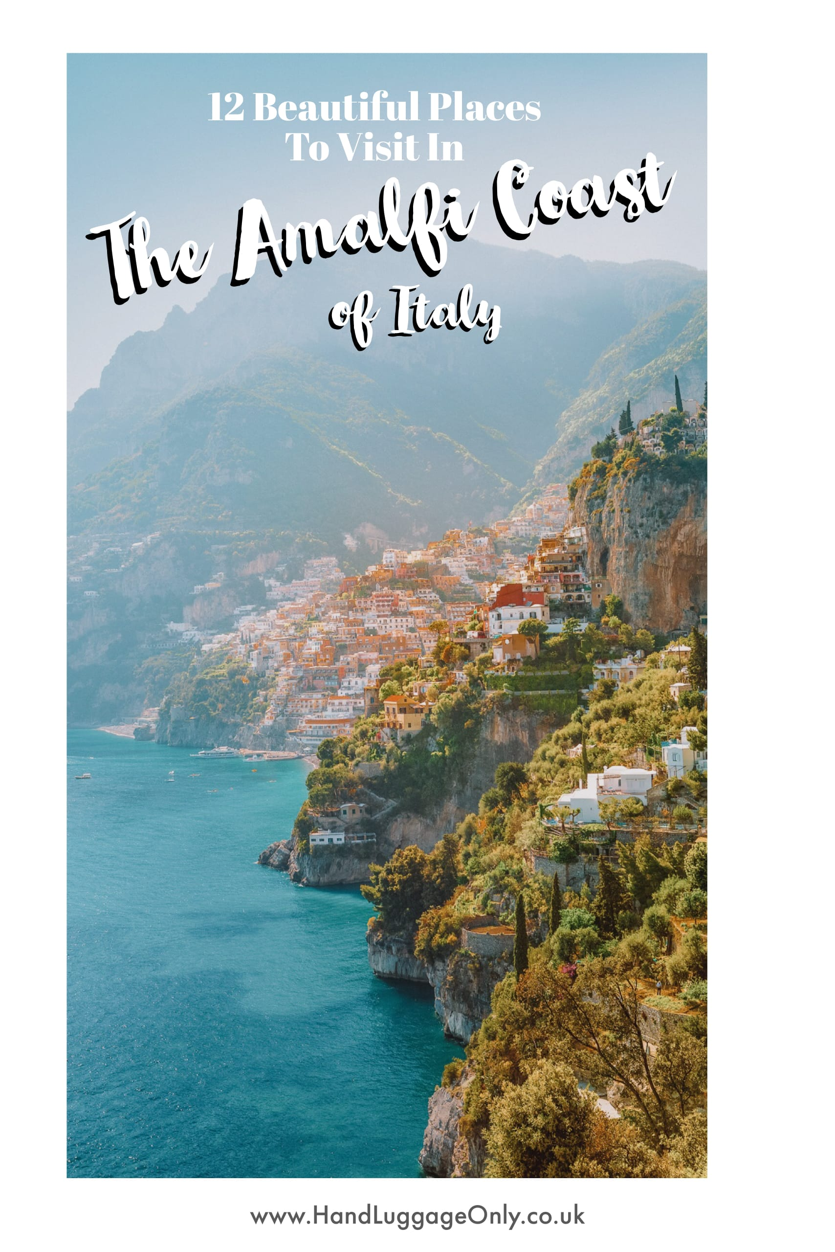 12 Beautiful Places In The Amalfi Coast Of Italy That You Have To Visit (1)