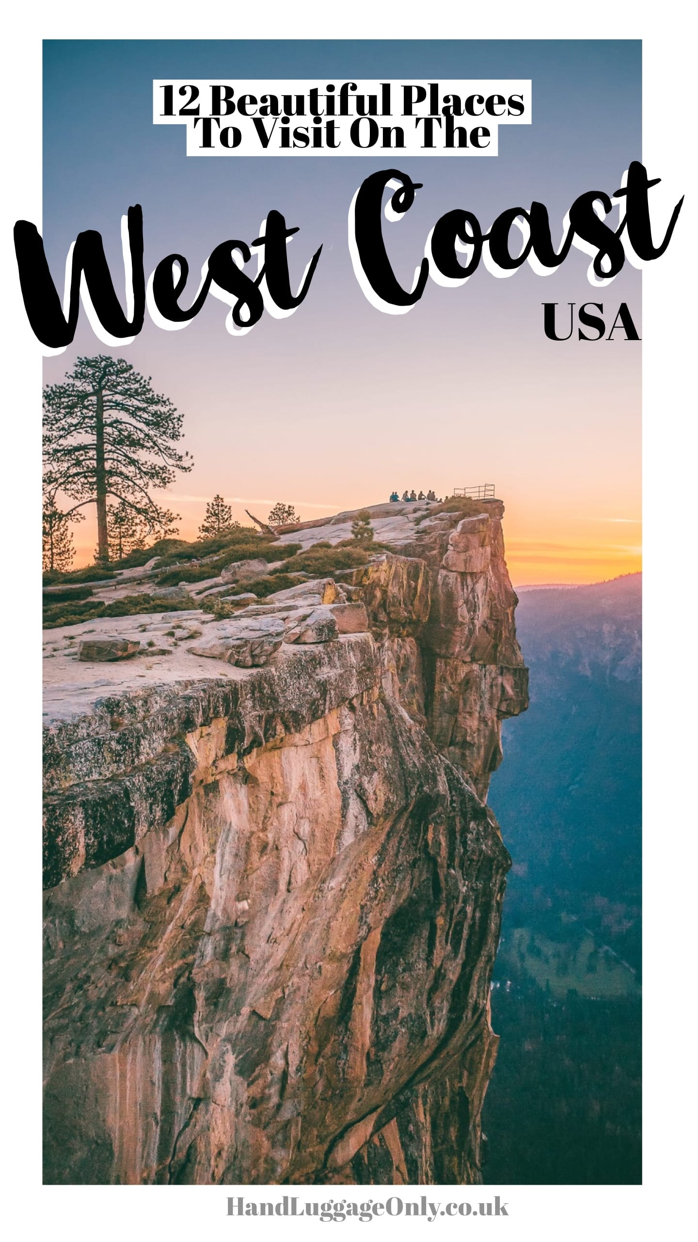 12 of the best places to see around the west coast usa hand