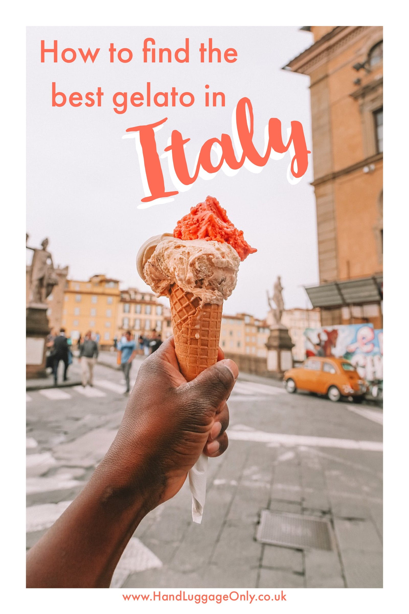 How To Find The Best Ice Cream / Gelato In Italy (1)