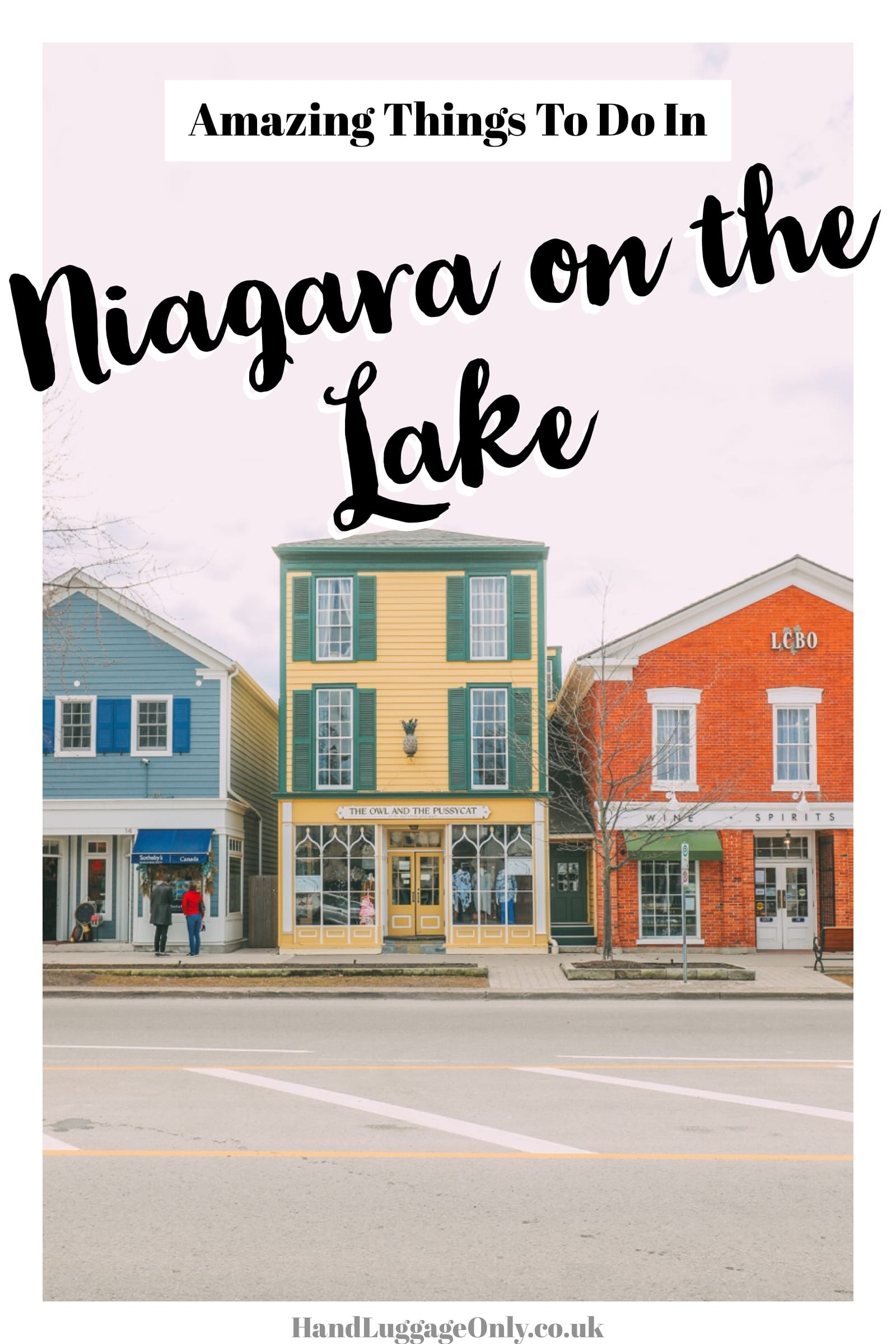 Niagara-on-the-Lake: Things To Do In Canada's Prettiest Town