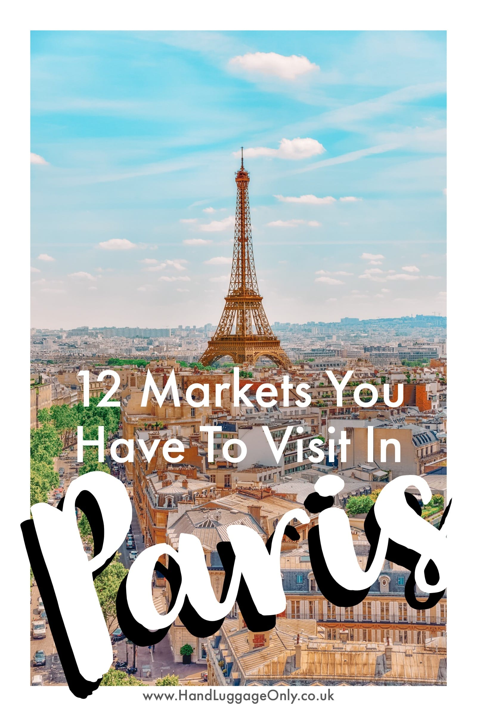 The 12 Best Markets In Paris You Have To Visit (1)