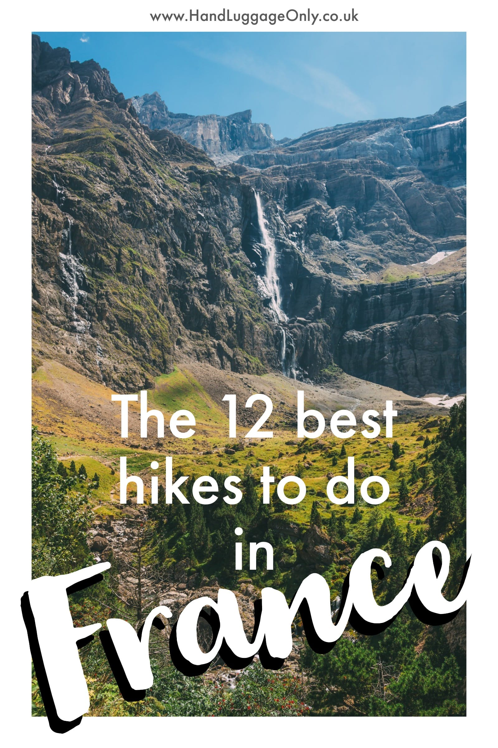 The 12 Best Hikes In France You Have To Experience (2)