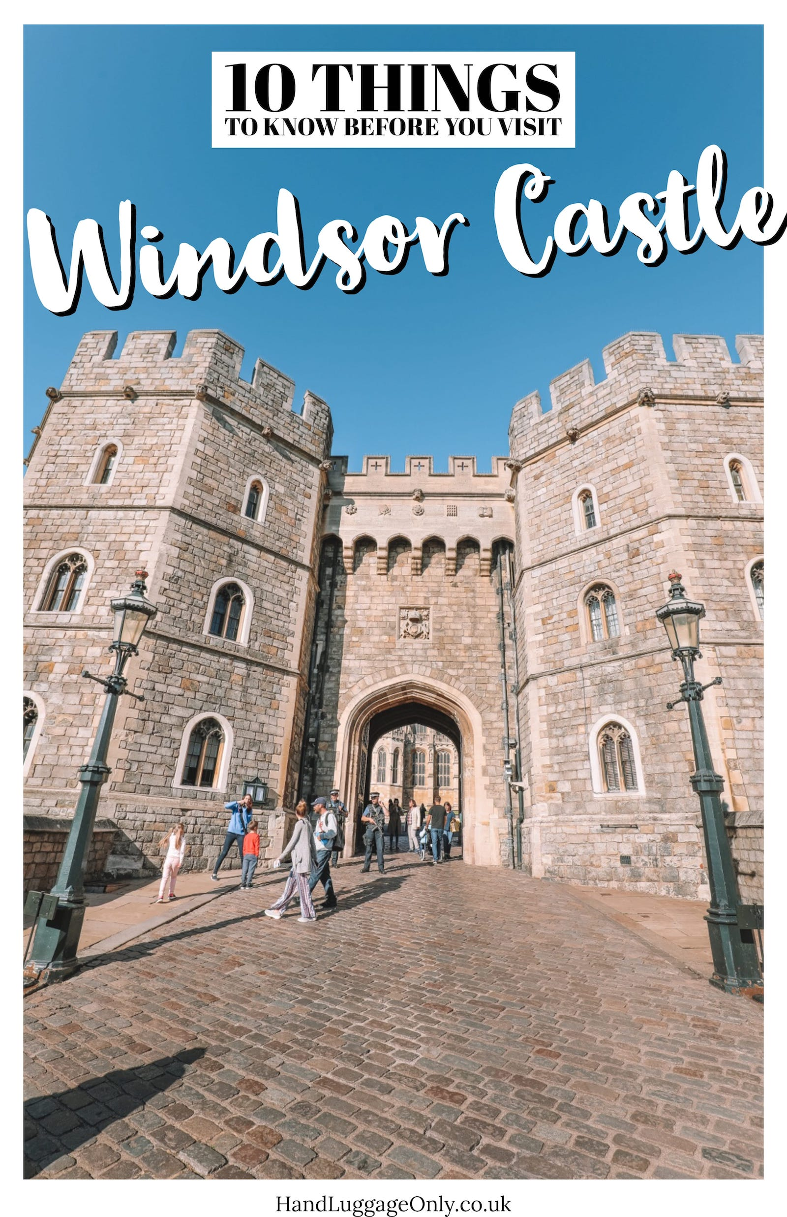 An Afternoon In Windsor Castle... (Plus, 10 Things To Know Before You Visit Windsor Castle).