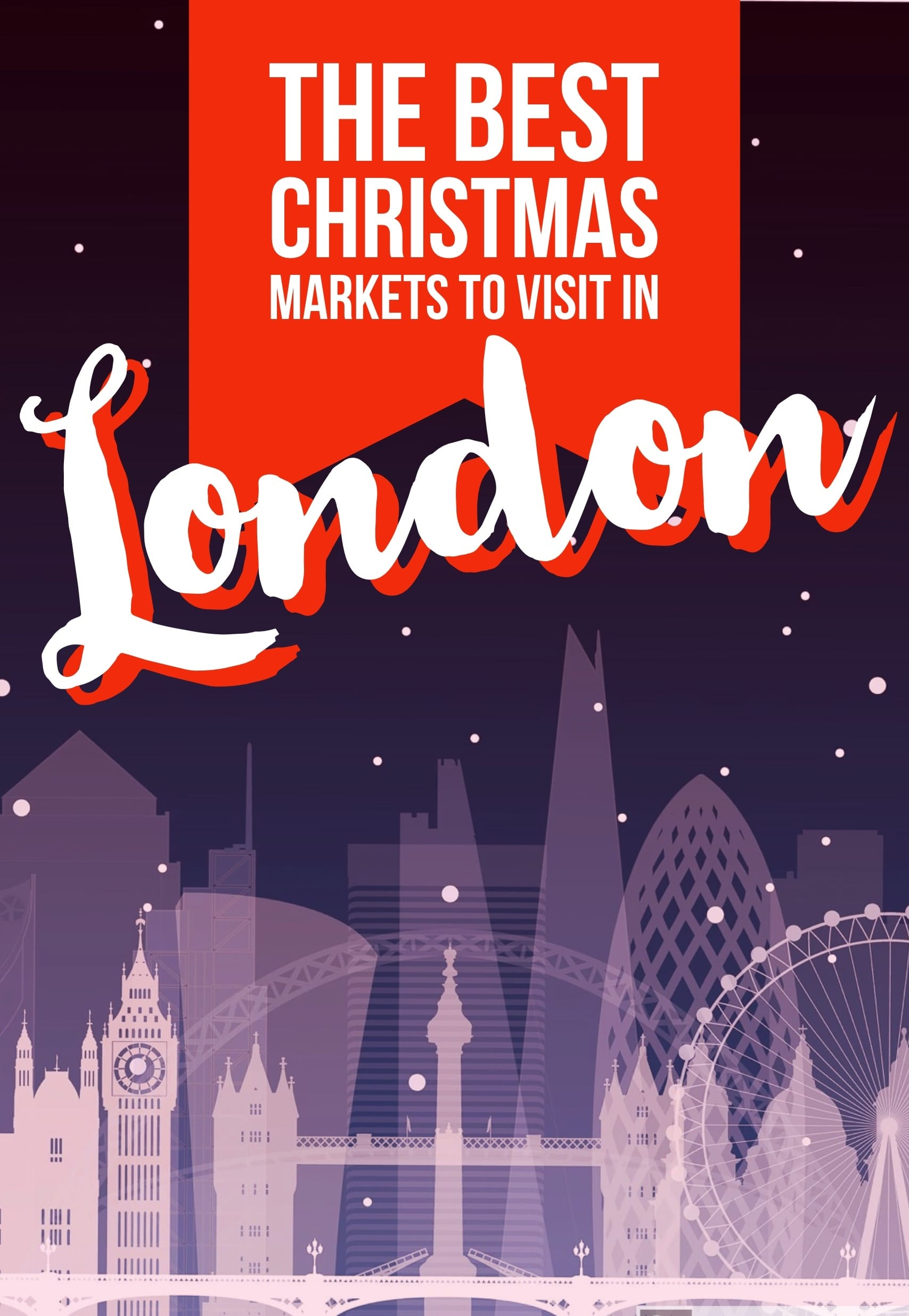 London Christmas Market 2019 8 Of The Best London Christmas Markets In 2019   Hand Luggage Only
